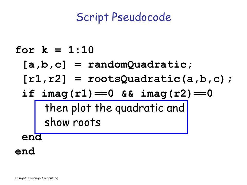 [a,b,c] = randomQuadratic; [r1,r2] = rootsQuadratic(a,b,c);